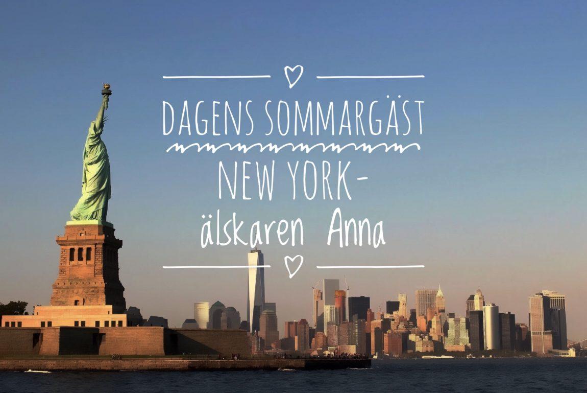 agens Sommargäst - Newyorkbloggaren Anna