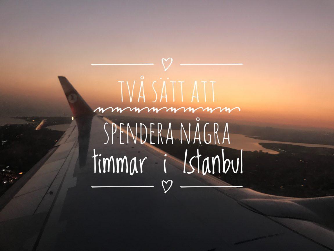 några timmar i Istanbul