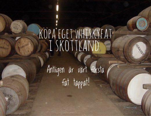 Köpa eget whiskyfat i Skottland