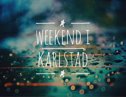 Weekend i Karlstad