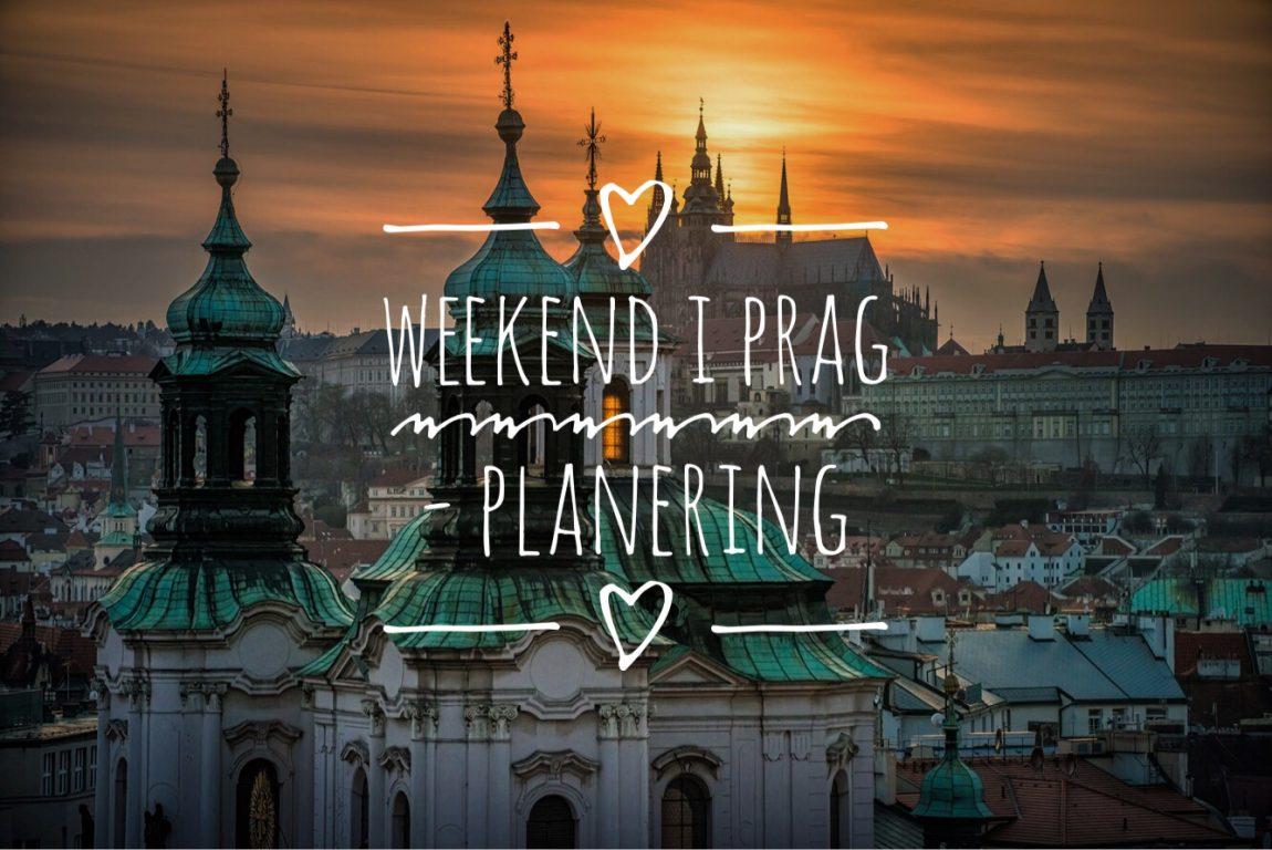 Weekend Prag planering