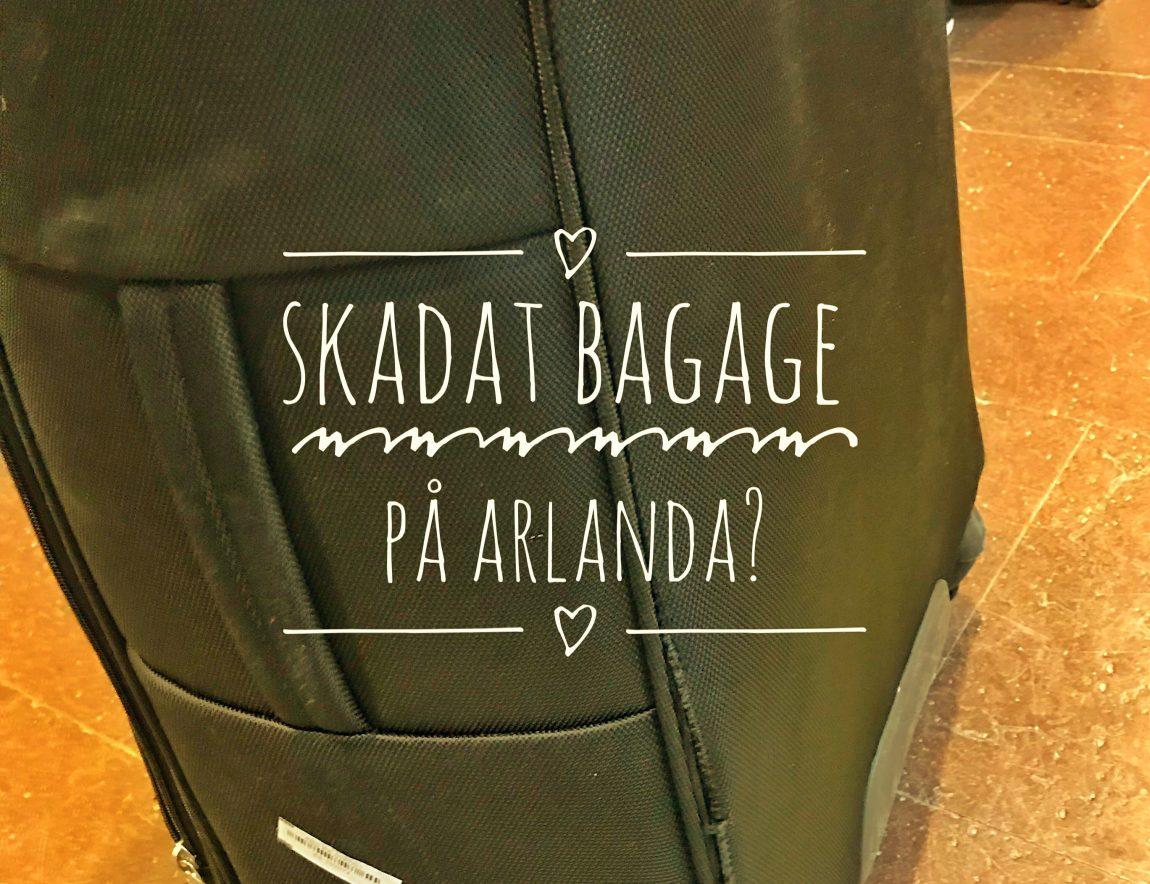 Skadat bagage på Arlanda