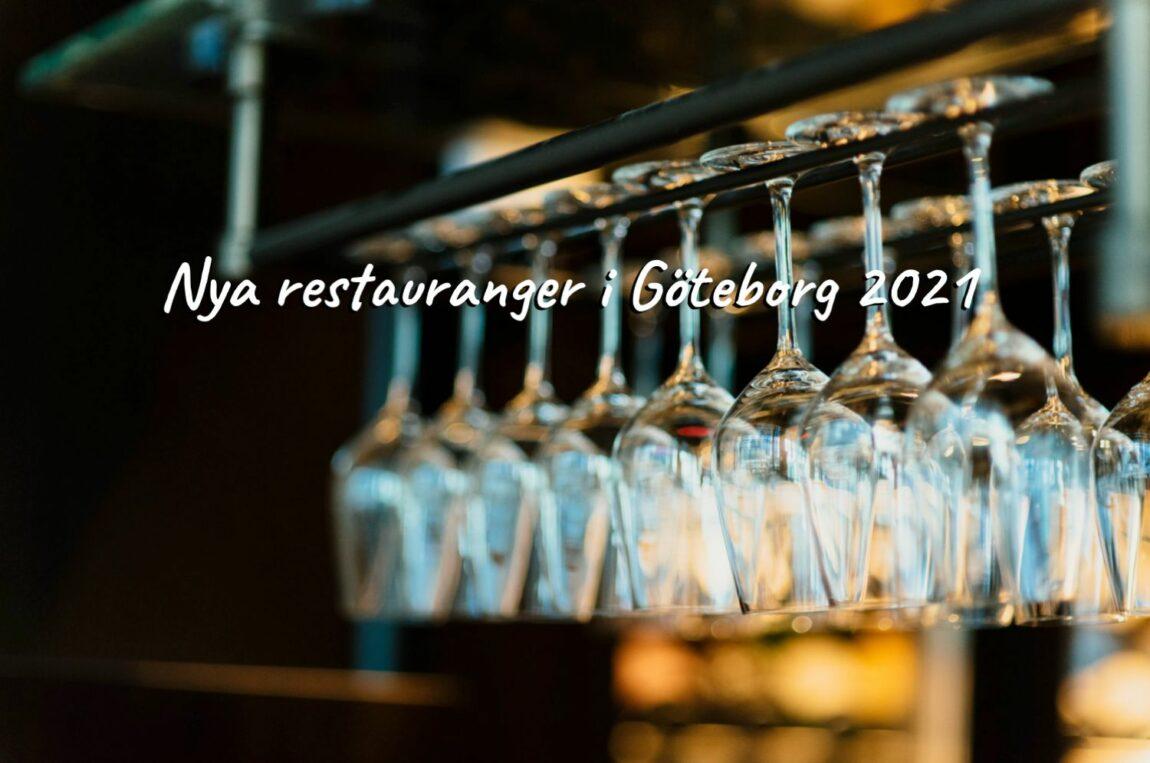 Nya restauranger i Göteborg 2021 - 7 tips